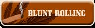 Blunt Rolling